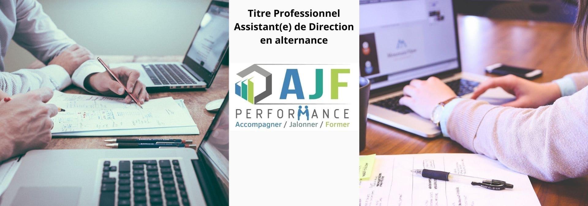 Titre Professionnel Assistant(e) de Direction en alternance - AJF Performance
